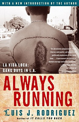 Always Running By Rodriguez, Luis J.
